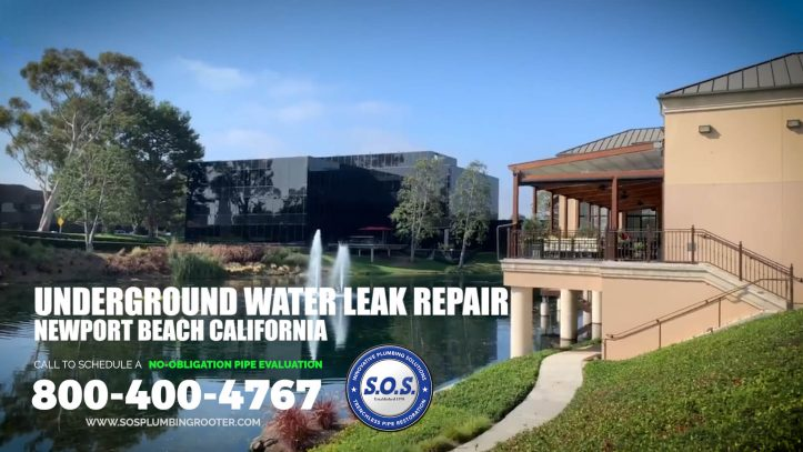 UNDERGROUND WATER LEAK REPAIR NEWPORT BEACH CA